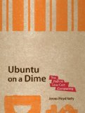 Ubuntu on a Dime The Path to Low-Cost Computing 2009 9781430219729 Front Cover