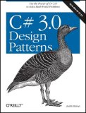 C# 3.0 Design Patterns 2007 9780596527730 Front Cover
