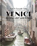 Venice: Recipes Lost and Found 2014 9781742707730 Front Cover