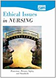 Ethical Issues in Nursing Protection - Privacy, Safety, and Standards 2006 9780495818731 Front Cover