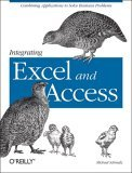 Integrating Excel and Access 1st 2005 9780596009731 Front Cover