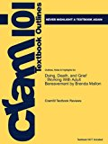 Outlines and Highlights for Dying, Death, and Grief Working with Adult Bereavement by Brenda Mallon, ISBN 2011 9781614610731 Front Cover