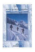 Ski Mountaineering Western Alps - Ski Tours in France, Switzerland and Italy 2003 9781852843731 Front Cover