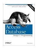 Access Database Design and Programming Creating Programmable Database Applications with Access 97, 2000, 2002 And 2003 3rd 2002 9780596002732 Front Cover