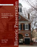 Historic Preservation An Introduction to Its History, Principles, and Practice 2nd 2009 9780393732733 Front Cover