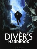 Diver's Handbook 2nd 2009 9780762750733 Front Cover