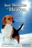 Just This Side of Heaven 2008 9780981706733 Front Cover