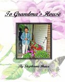To Grandma's House 2008 9781440417733 Front Cover