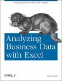 Analyzing Business Data with Excel 1st 2006 9780596100735 Front Cover