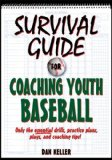 Survival Guide for Coaching Youth Baseball 2011 9780736087735 Front Cover