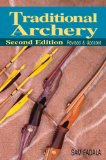 Traditional Archery 2nd 2011 Revised  9780811706735 Front Cover