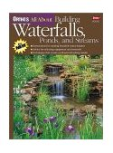Ortho's All about Building Waterfalls, Ponds, and Streams 2002 9780897214735 Front Cover