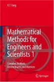 Mathematical Methods for Engineers and Scientists 1 Complex Analysis, Determinants and Matrices 2006 9783540302735 Front Cover