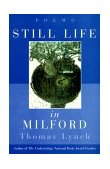 Still Life in Milford Poems 1999 9780393319736 Front Cover