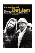 Men Behind Def Jam The Radical Rise of Russell Simmons and Rick Rubin 2002 9780711988736 Front Cover
