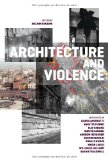 Architecture and Violence 2011 9788492861736 Front Cover
