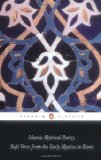 Islamic Mystical Poetry Sufi Verse from the Early Mystics to Rumi 2010 9780140424737 Front Cover