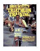 Dave Scott's Triathlon Training 1986 9780671604738 Front Cover