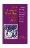 Knights Templar and Their Myth 1990 9780892812738 Front Cover