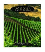 Sonoma The Ultimate Winery Guide 1995 9780811807739 Front Cover
