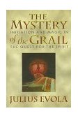 Mystery of the Grail Initiation and Magic in the Quest for the Spirit 1996 9780892815739 Front Cover