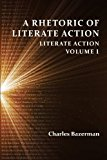 Rhetoric of Literate Action Literate Action, Volume 1 2013 9781602354739 Front Cover