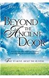 Beyond the Ancient Door 2012 9781622307739 Front Cover