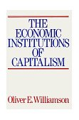 Economic Intstitutions of Capitalism 1998 9780684863740 Front Cover