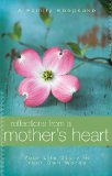 Reflections from a Mother's Heart 2010 9781404187740 Front Cover