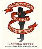Hand Drawn Jokes for Smart Attractive People 2015 9781476748740 Front Cover