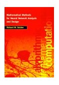Mathematical Methods for Neural Network Analysis and Design 1997 9780262071741 Front Cover