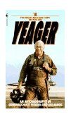 Yeager An Autobiography 1st 1986 9780553256741 Front Cover