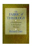 Fabric of Theology A Prolegomenon to Evangelical Theology 1st 1993 9780802806741 Front Cover