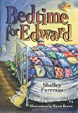 Bedtime for Edward 2013 9781492156741 Front Cover