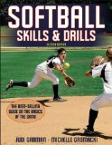 Softball Skills and Drills 2nd 2011 9780736090742 Front Cover