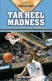Tar Heel Madness Great Eras in North Carolina Basketball 2005 9781581824742 Front Cover