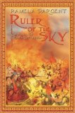 Ruler of the Sky A Novel of Genghis Khan 2011 9781596873742 Front Cover