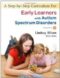 Step-by-Step Curriculum for Early Learners with Autism Spectrum Disorders 2011 9781849058742 Front Cover