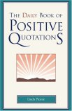 Daily Book of Positive Quotations 2007 9781577491743 Front Cover