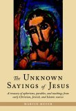 Unknown Sayings of Jesus 2005 9781590302743 Front Cover