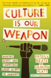 Culture Is Our Weapon Making Music and Changing Lives in Rio de Janeiro 2010 9780143116745 Front Cover