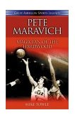 Pete Maravich Magician of the Hardwood 2003 9781581823745 Front Cover