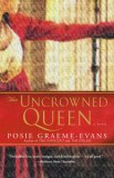 Uncrowned Queen 2006 9780743443746 Front Cover