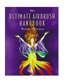 Ultimate Airbrush Handbook 2002 9780823055746 Front Cover