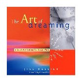 Art of Dreaming Tools for Creative Dreamwork 2001 9781573245746 Front Cover