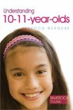 Understanding 10-11-Year-Olds 2008 9781843106746 Front Cover