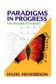 Paradigms in Progress Life Beyond Economics 1st 1995 Revised 9781881052746 Front Cover