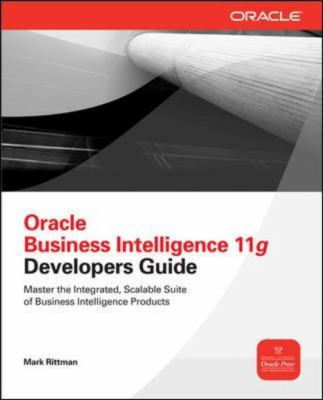 Oracle Business Intelligence 11g Developers Guide 2012 9780071798747 Front Cover
