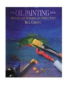 Oil Painting Book Materials and Techniques for Today's Artist 1st 1999 9780823032747 Front Cover