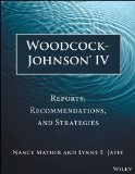 Woodcock-Johnson IV Reports, Recommendations, and Strategies
